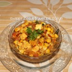 Sweet corn and paneer sabzi recipe
