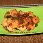 Spiced mini or button idlis