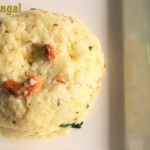 Ven pongal or khara pongal recipe