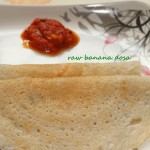 Raw banana dosa or balekayi dosa recipe