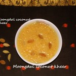 Moongdal coconut kheer recipe
