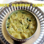 White pumpkin curry (ash gourd curry) recipe – How to make white pumpkin curry recipe