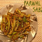 Parwal ki subzi – How to make parwal ki sabzi recipe – North Indian recipes