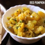 Red pumpkin subzi recipe – How to make easy pumpkin/kaddu ki subji recipe – side dish for rotis and pooris