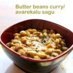 Avarekalu sagu recipe – How to make avarekalu curry recipe – Karnataka recipes