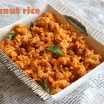 Peanut rice – How to make peanut rice or groundnut masala rice – rice recipes
