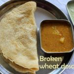 Broken wheat and moong dal dosa recipe – How to make broken wheat dal dosa recipe – dosa recipes