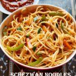 Schezwan noodles recipe – How to make veg schezwan noodles recipe – Noodles recipe