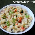Vegetable upma or khara bhath recipe or uppittu recipe