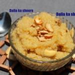 Broken wheat/dalia ka sheera recipe