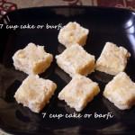 Seven cups cake (7 cup cake) or burfi recipe – Easy to make Indian Diwali sweet