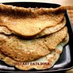 Quick and instant oats dosa recipe – healthy breakfast recipe – oats recipes