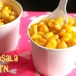 Masala corn – sweet corn recipe – spicy masala corn recipe