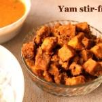 Yam stir-fry recipe or how to make suran stir fry or senai kizhangu curry recipe