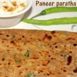 Paneer paratha recipe – how to make paneer paratha recipe – paratha recipes
