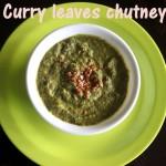 Curry leaves chutney|karuveppilai chutney|kadipatta chutney recipe – side dish for idlis,dosas – chutney recipes