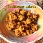 Cauliflower pakoda recipe – How to make cauliflower pakora (gobi pakoras) recipe – gobi recipes