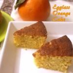 Eggless orange cake – How to make eggless orange cake recipe – cake recipes