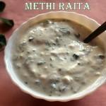 Methi raita recipe – How to make methi (fenugreek) raita recipe | raita recipes