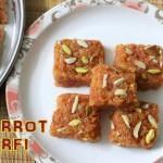 Carrot burfi or gajar ki barfi recipe – How to make gajar ki burfi – burfi recipes