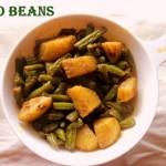 Aloo beans stir-fry recipe – How to make punjabi aloo beans sabzi recipe – side dish for rotis