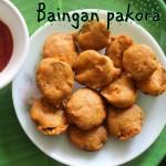 Baingan pakora recipe – How to make baingan pakora/brinjal fritters recipe