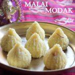Malai modak recipe – How to make malai modak recipe – Modak recipes