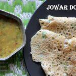 Jowar dosa or jolada dose recipe – How to make jowar dosa recipe – healthy dosa recipes