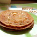 Biscuit pancake recipe – How to make biscuit pancake recipe – eggless pancakes