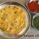 Oats besan chilla recipe – How to make oats besan cheela recipe – healthy recipes