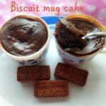 Biscuit mug cake recipe – How to make biscuit mug cake recipe – eggless cake recipes