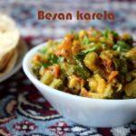 Besan karela subzi recipe – How to make karela besan subzi recipe – side dish for rotis