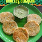 Mini Vegetable Uthapam – How to make mini veg uthapam recipe – breakfast recipes